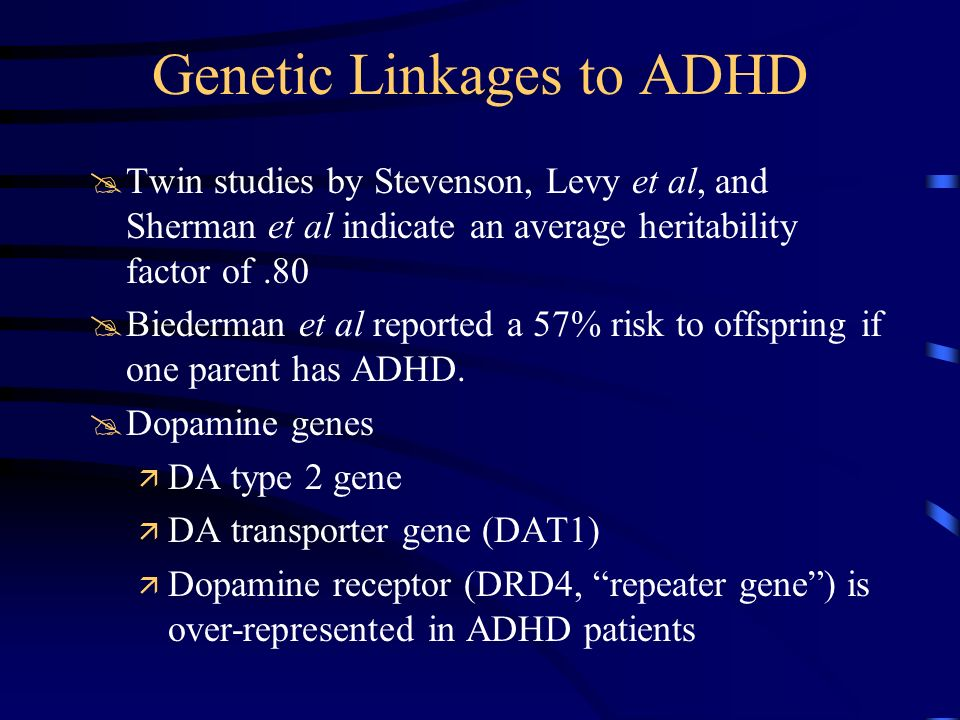 Genetic Linkages to ADHD