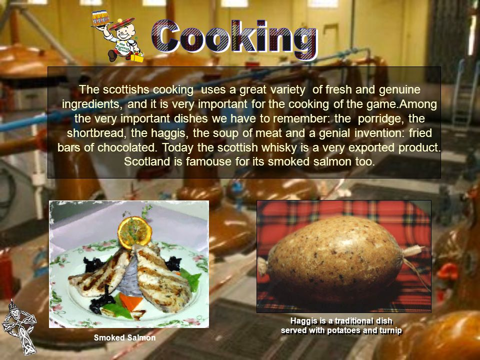 Haggis is a traditional dish served with potatoes and turnip