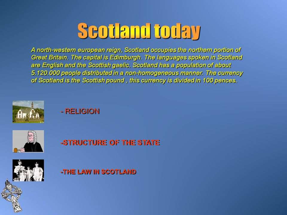 Scotland today - RELIGION -STRUCTURE OF THE STATE