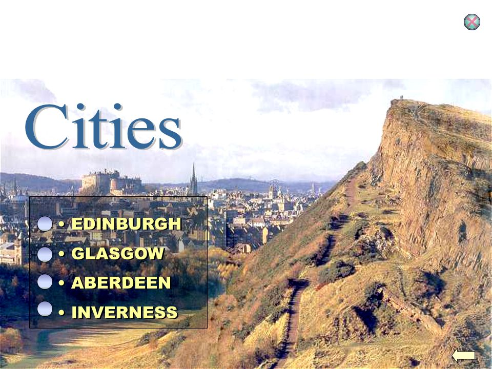 Cities EDINBURGH GLASGOW ABERDEEN INVERNESS