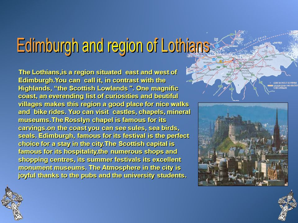 Edimburgh and region of Lothians