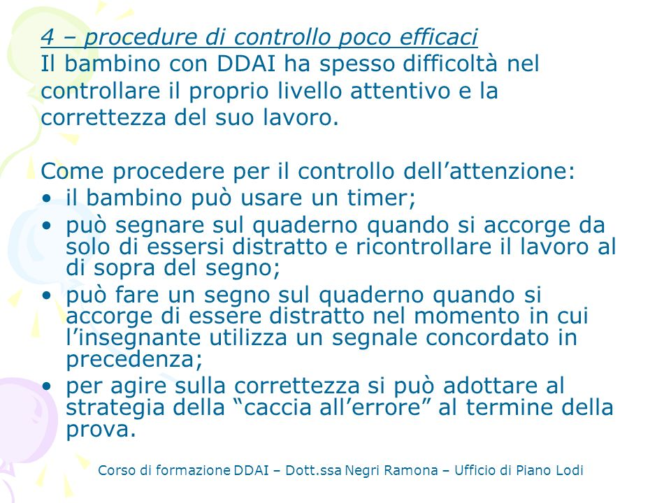 4 – procedure di controllo poco efficaci