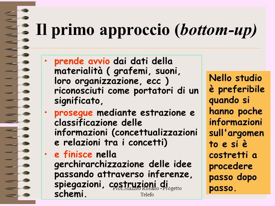 Il primo approccio (bottom-up)