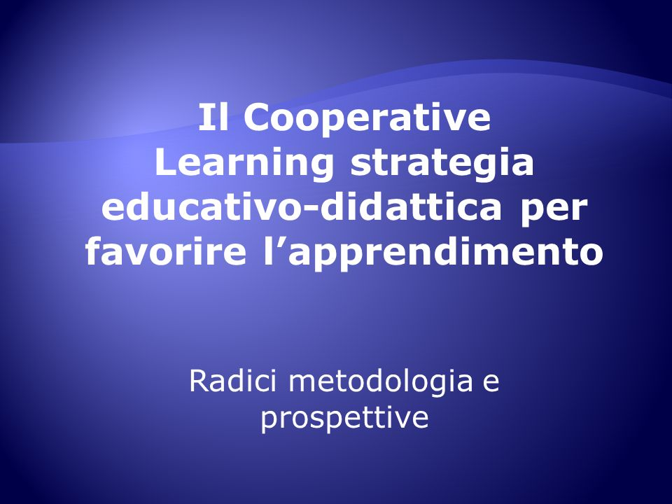 Learning strategia educativo-didattica per favorire l'apprendimento