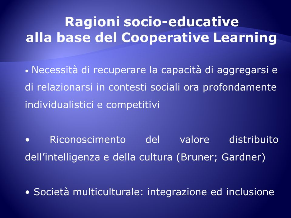 Ragioni socio-educative alla base del Cooperative Learning