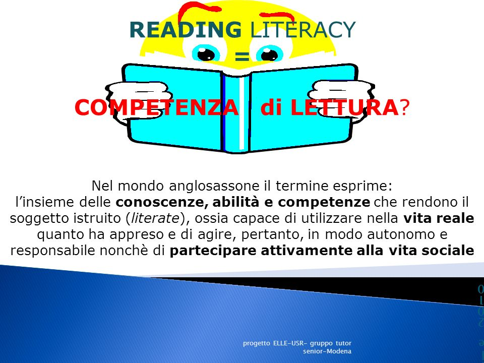READING LITERACY = COMPETENZA di LETTURA