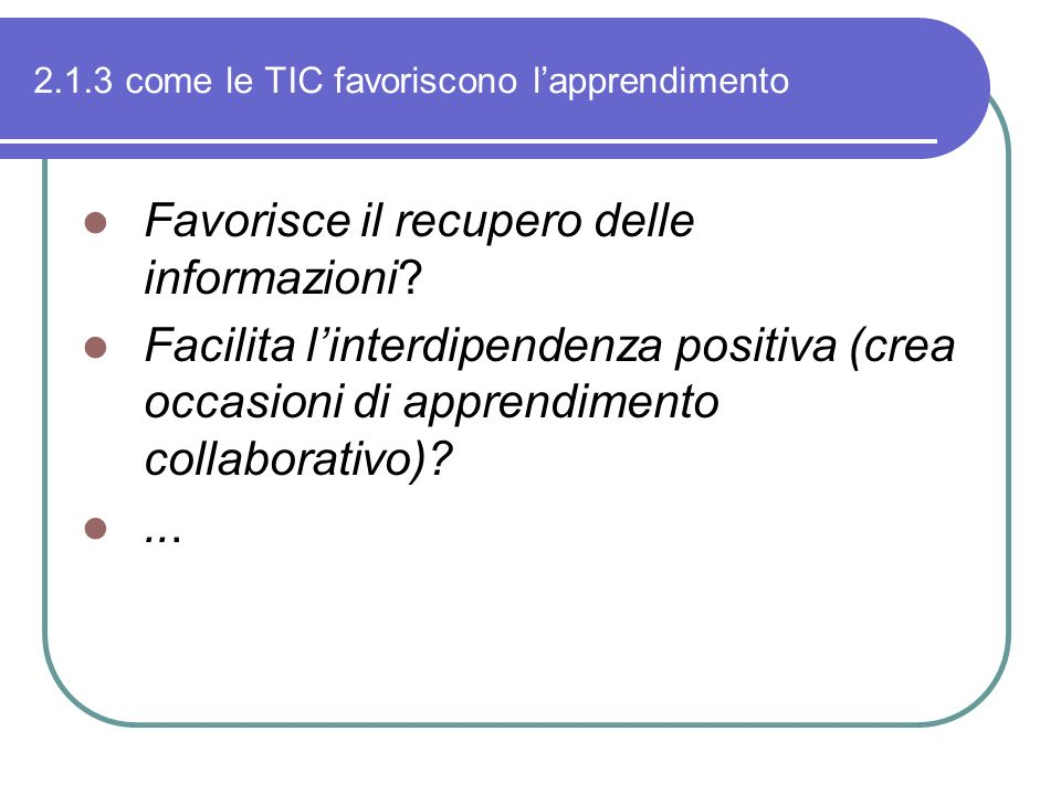 2.1.3 come le TIC favoriscono l'apprendimento