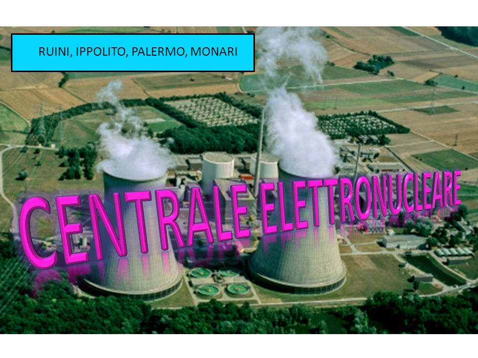 CENTRALE ELETTRONUCLEARE