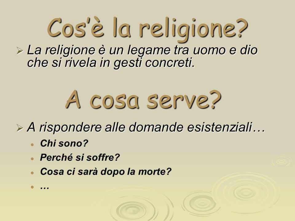 Cos'è la religione A cosa serve