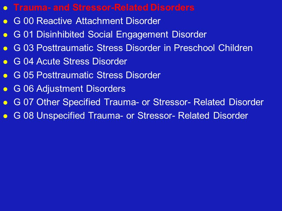 Trauma- and Stressor-Related Disorders
