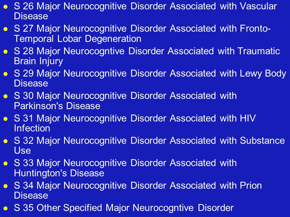 S 26 Major Neurocognitive Disorder Associated with Vascular Disease