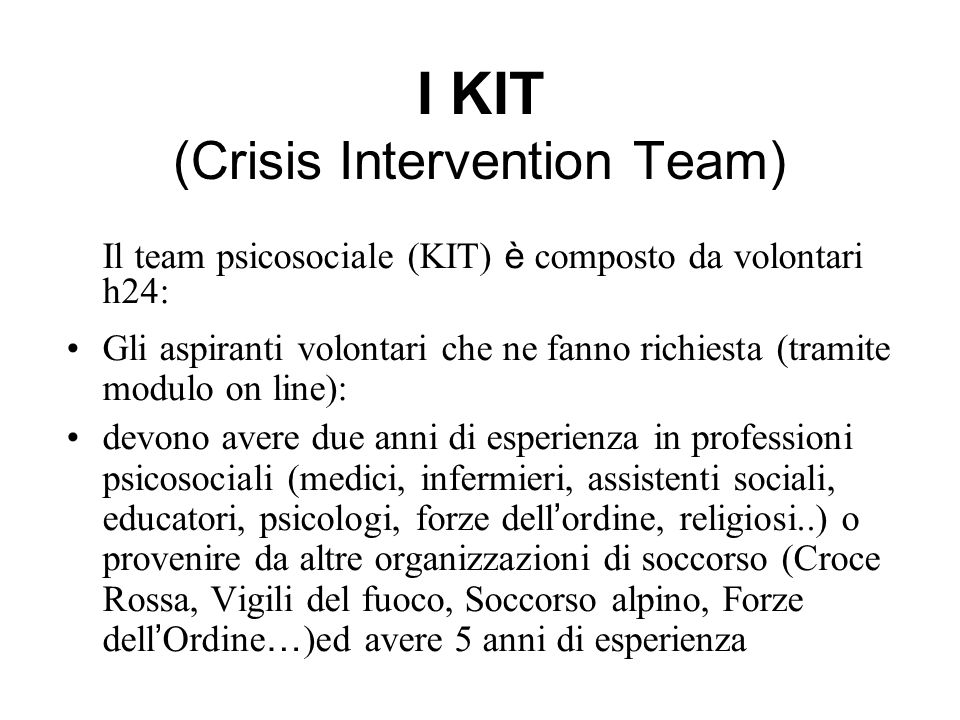 I KIT (Crisis Intervention Team)