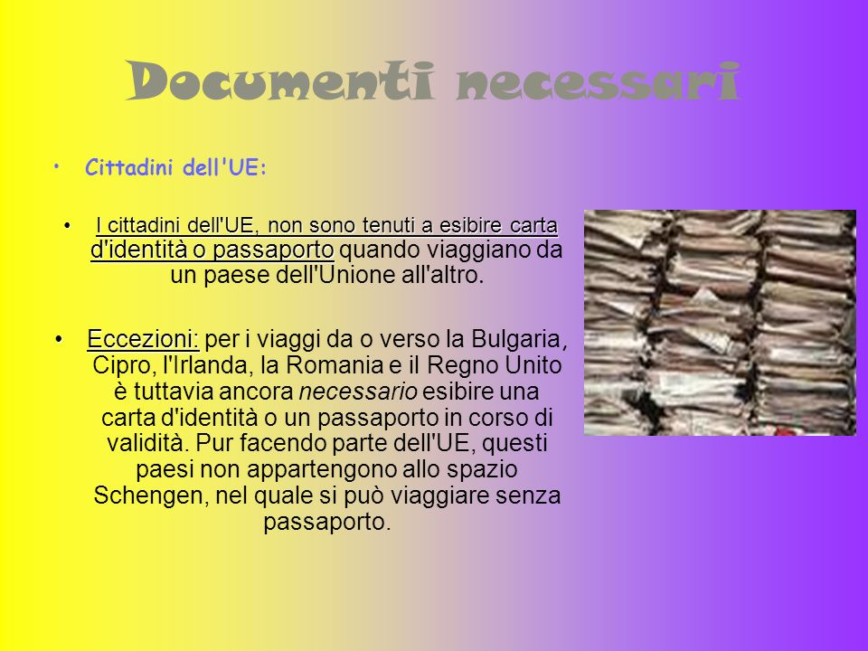 Documenti necessari Cittadini dell UE: