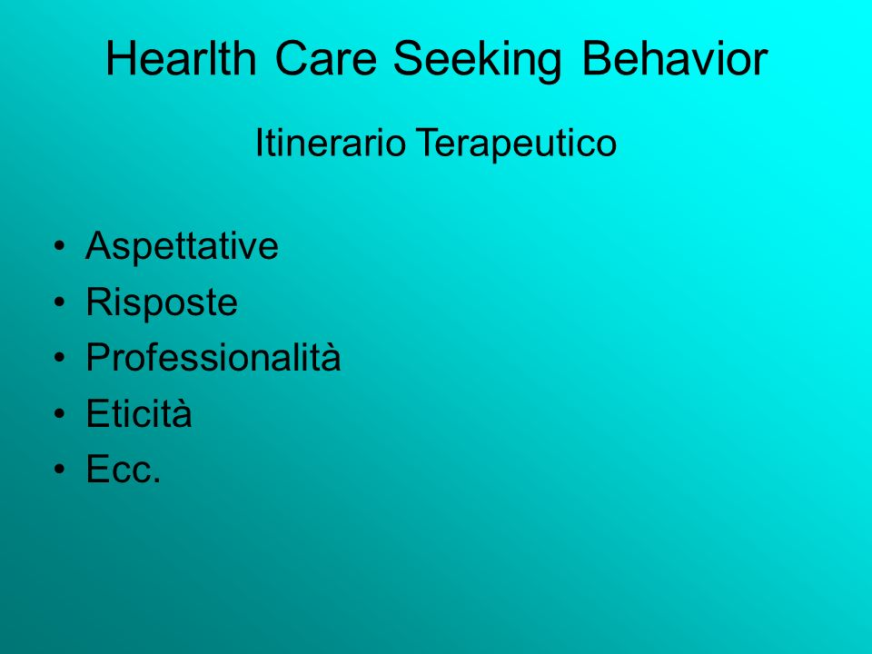 Hearlth Care Seeking Behavior