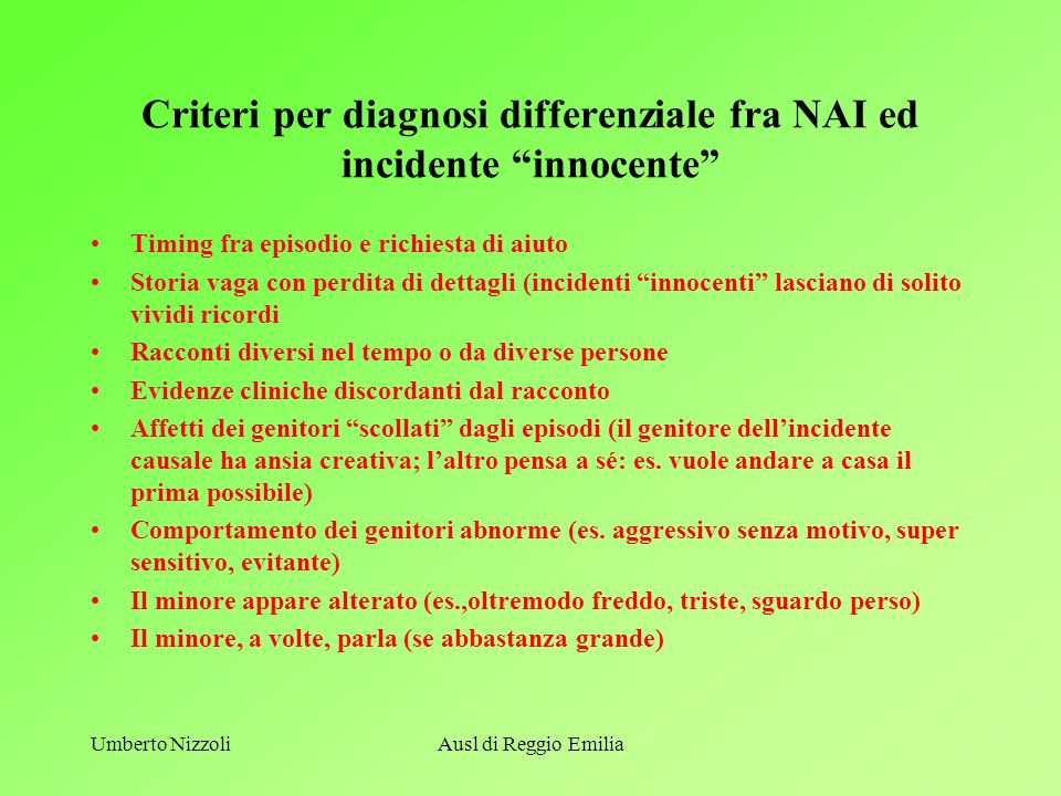 Criteri per diagnosi differenziale fra NAI ed incidente innocente