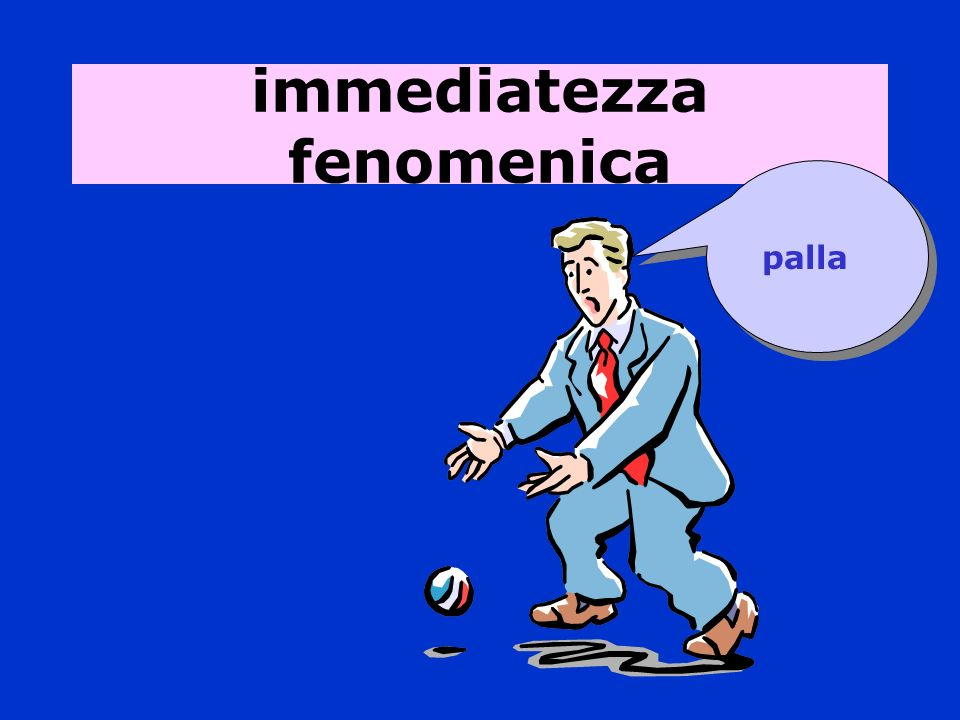 immediatezza fenomenica