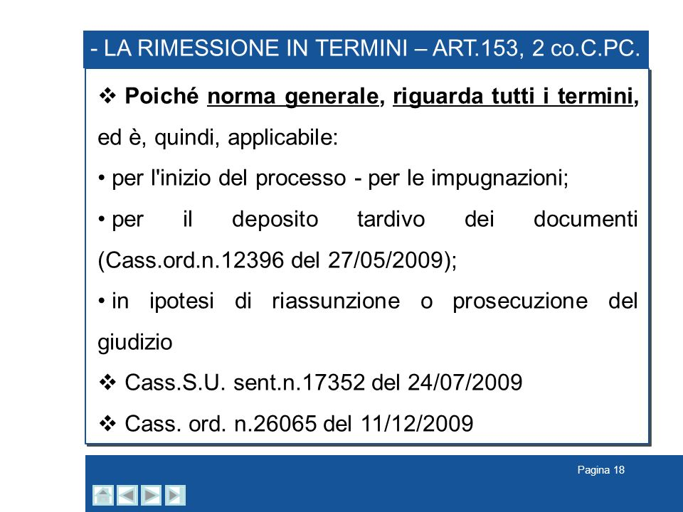 - LA RIMESSIONE IN TERMINI – ART.153, 2 co.C.PC. .