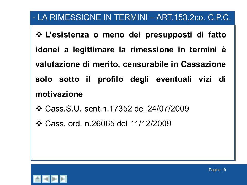 - LA RIMESSIONE IN TERMINI – ART.153,2co. C.P.C.