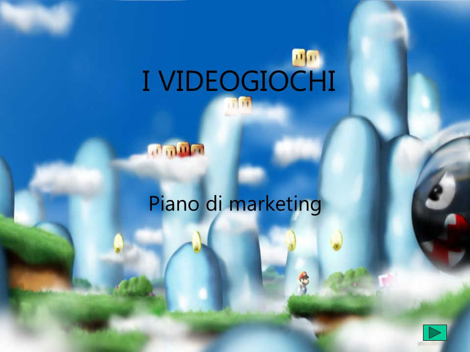 I VIDEOGIOCHI Piano di marketing