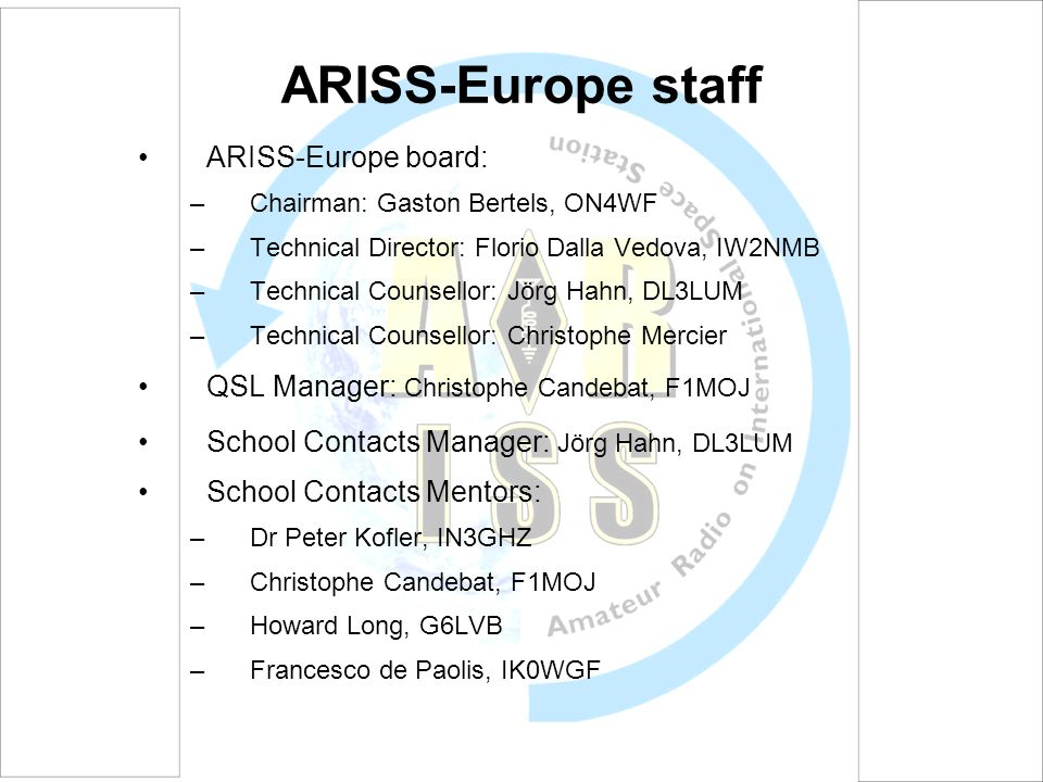 ARISS-Europe staff ARISS-Europe board: