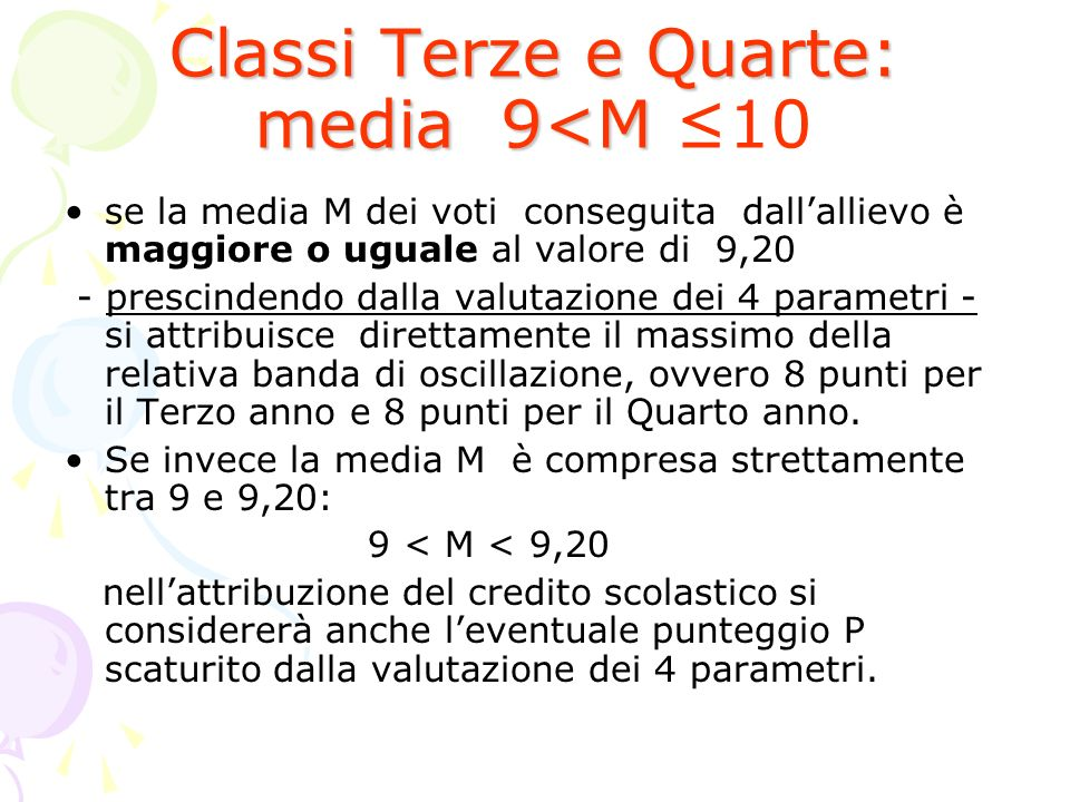 Classi Terze e Quarte: media 9<M ≤10