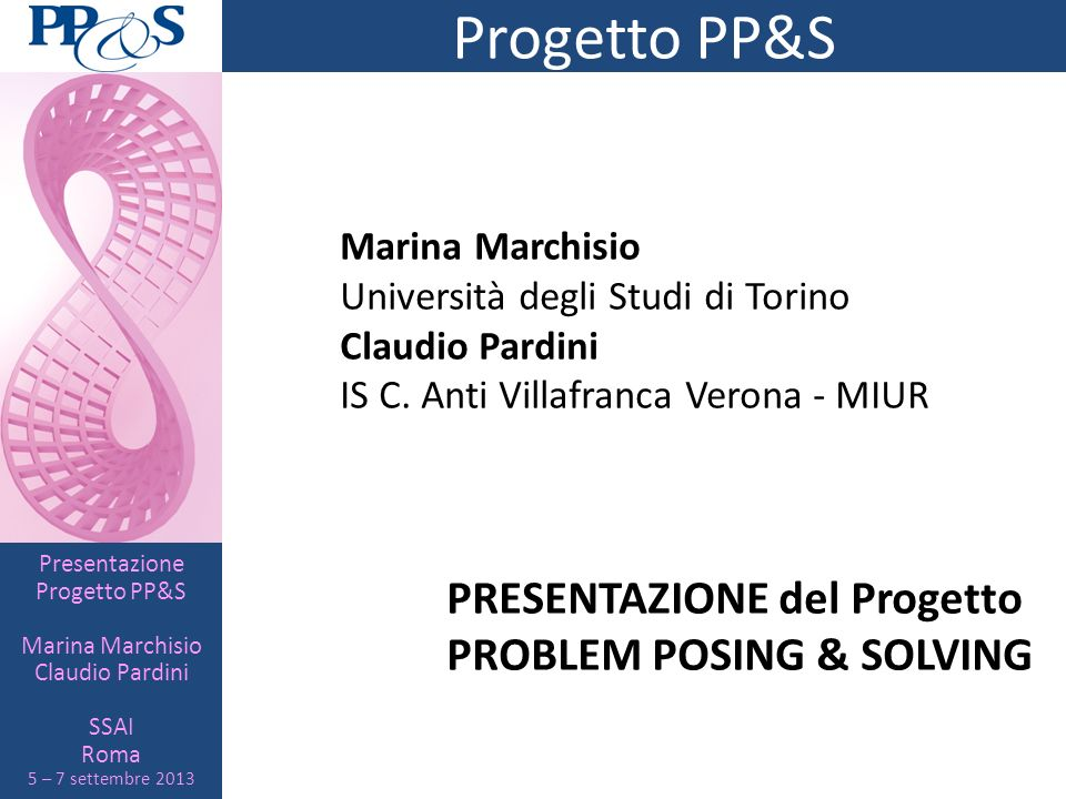 Progetto PP&S PROBLEM POSING & SOLVING