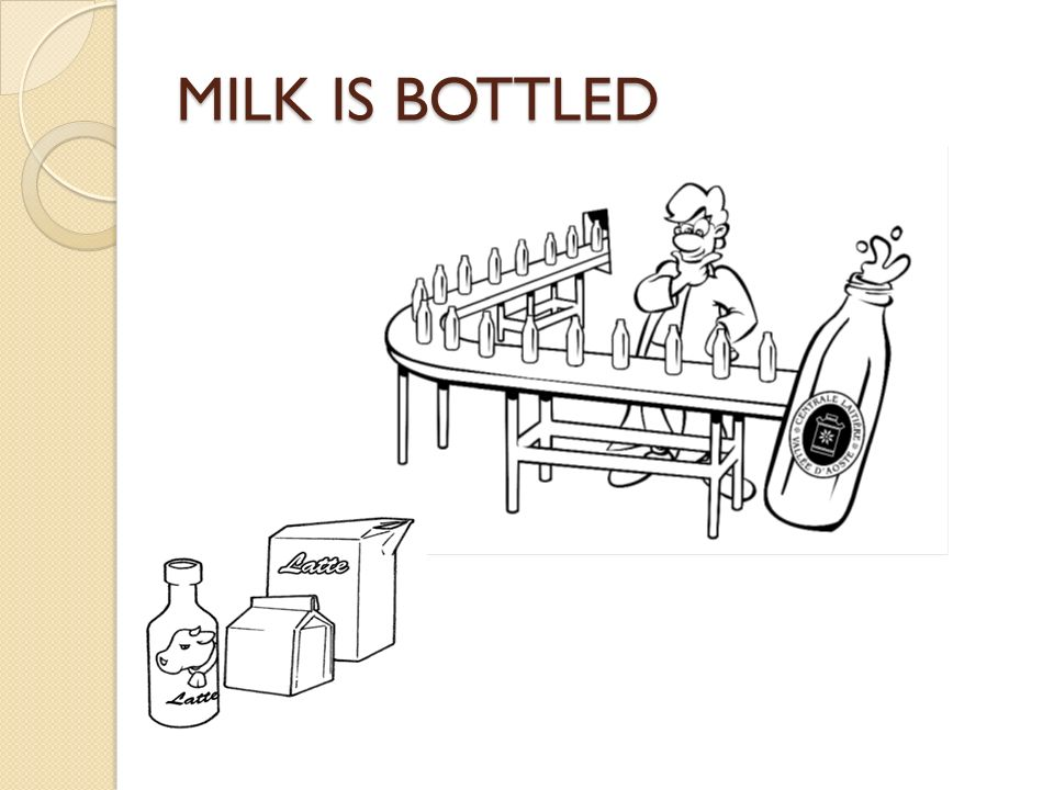 MILK IS BOTTLED