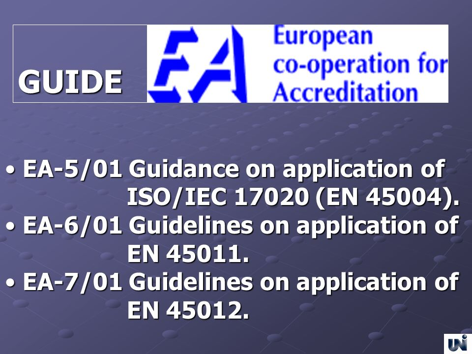 GUIDE EA-5/01 Guidance on application of ISO/IEC (EN 45004).
