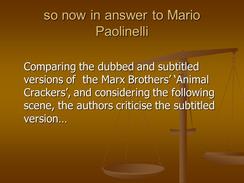 so now in answer to Mario Paolinelli