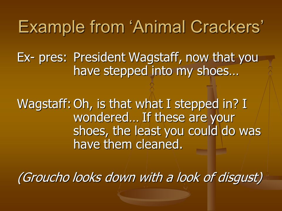 Example from 'Animal Crackers'