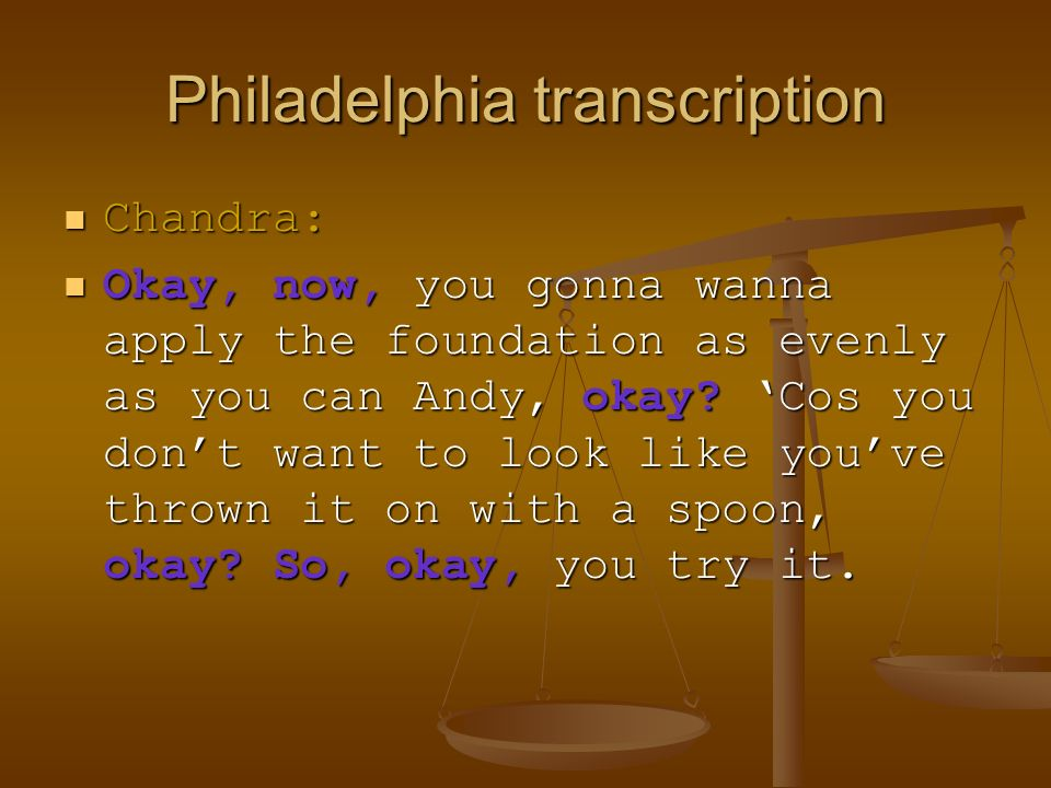 Philadelphia transcription