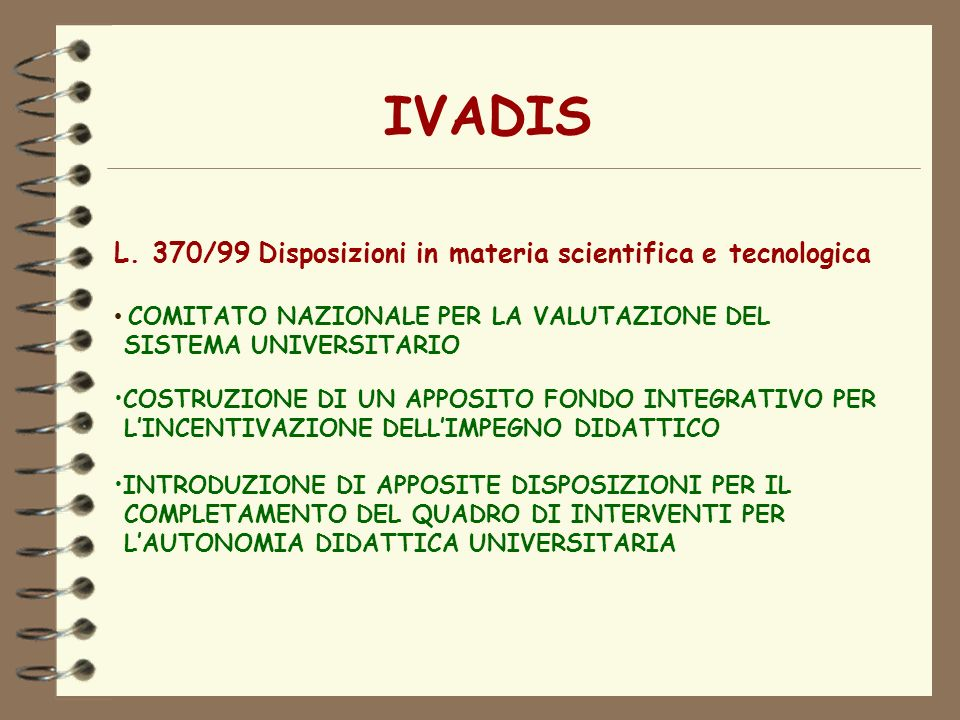 IVADIS L. 370/99 Disposizioni in materia scientifica e tecnologica