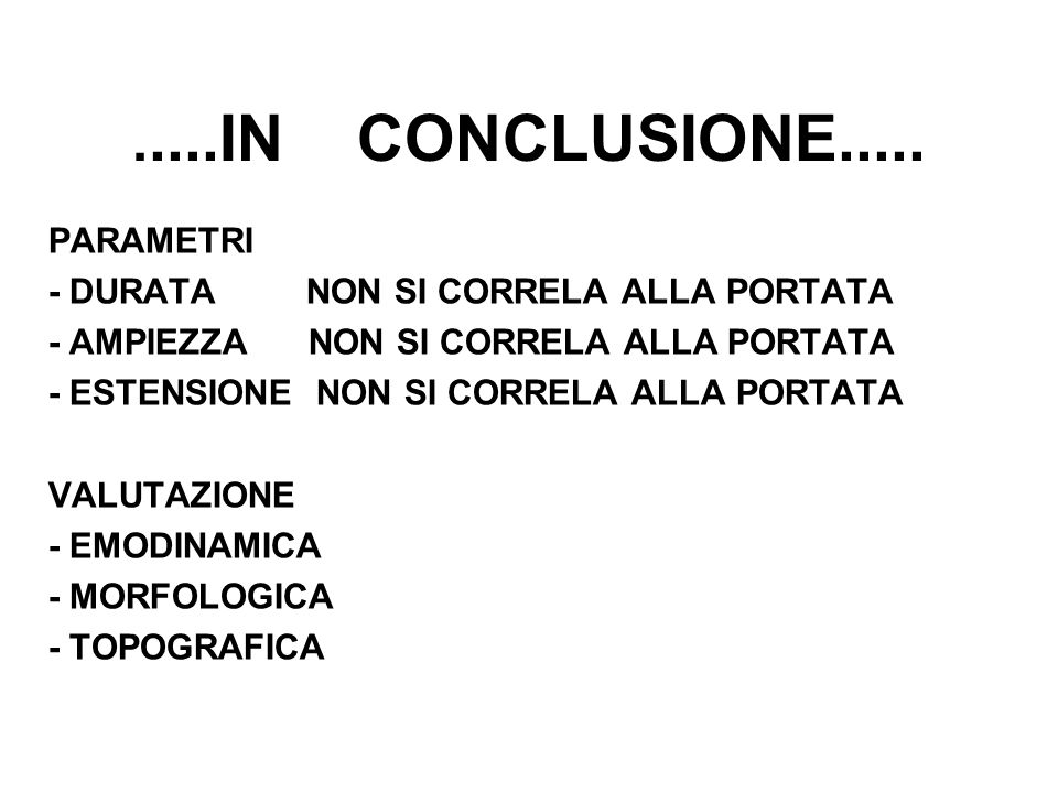 .....IN CONCLUSIONE..... PARAMETRI