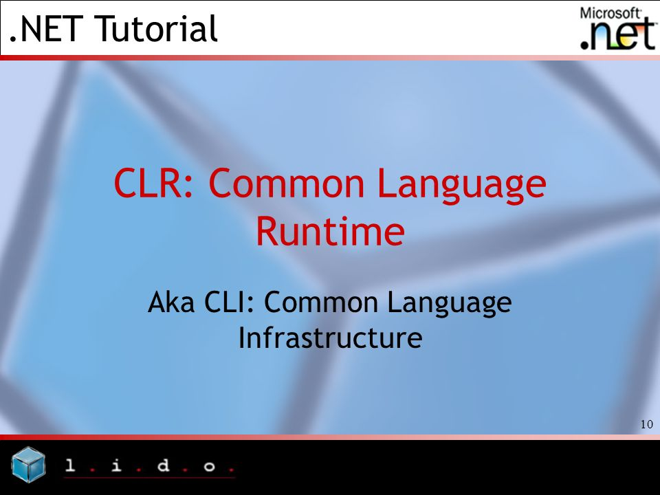 CLR: Common Language Runtime