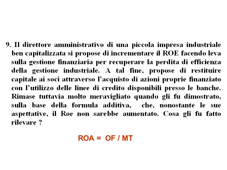 ROA = OF / MT
