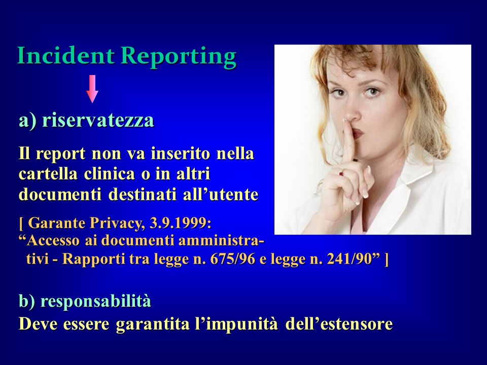 Incident Reporting a) riservatezza
