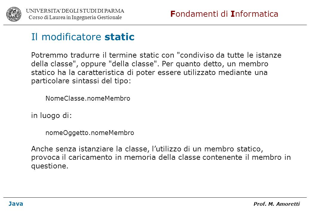 Il modificatore static