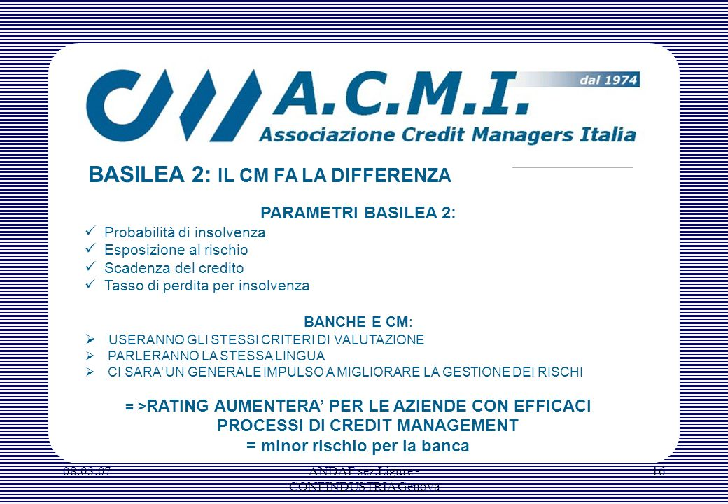 = minor rischio per la banca