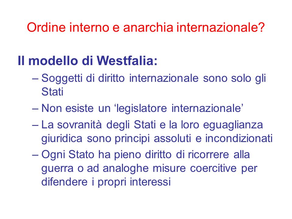 Ordine interno e anarchia internazionale