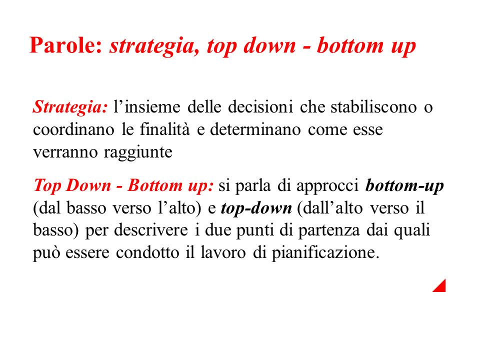 Parole: strategia, top down - bottom up