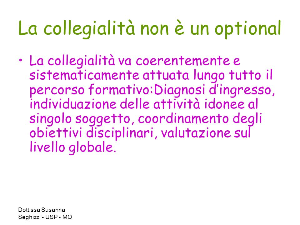 La collegialità non è un optional