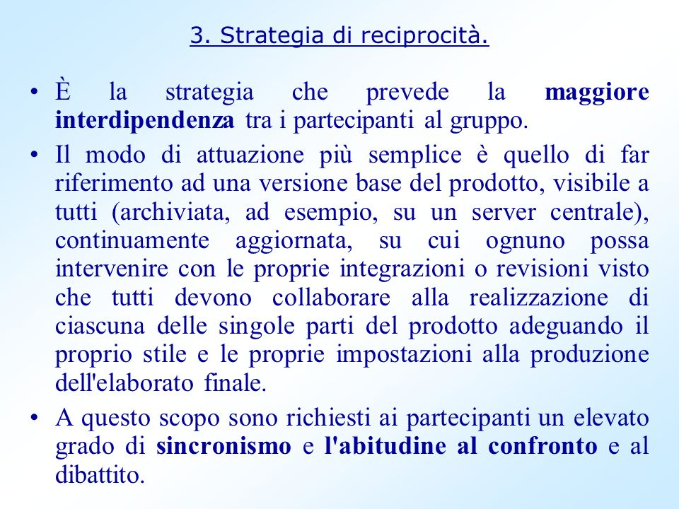 3. Strategia di reciprocità.