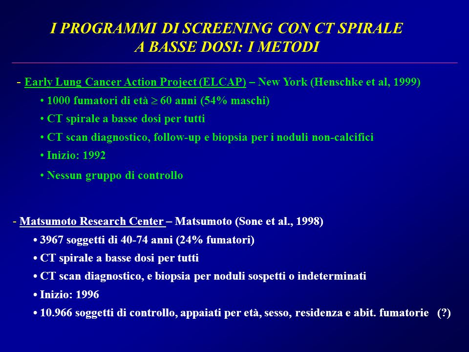 I PROGRAMMI DI SCREENING CON CT SPIRALE