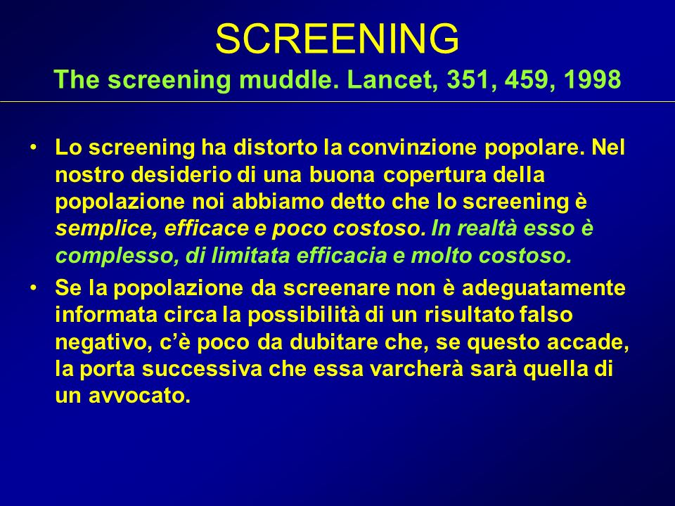 SCREENING The screening muddle. Lancet, 351, 459, 1998