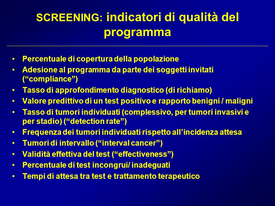 SCREENING: indicatori di qualità del programma