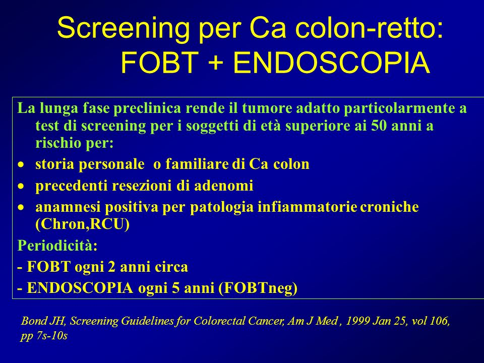 Screening per Ca colon-retto: FOBT + ENDOSCOPIA