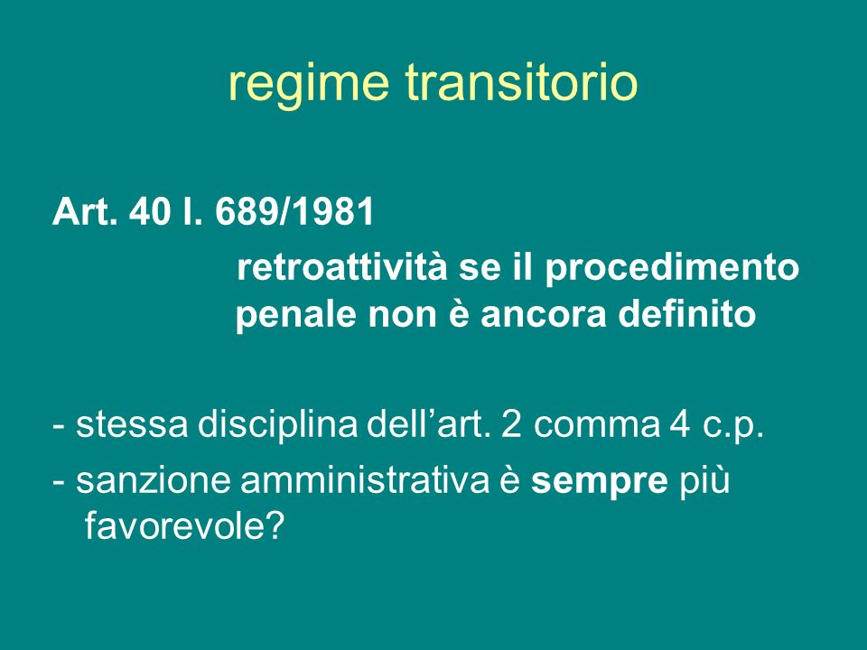 regime transitorio Art. 40 l. 689/1981