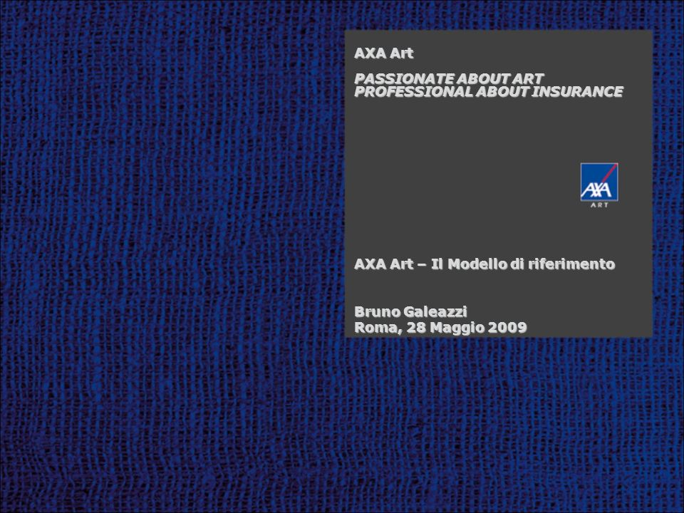 AXA Art PASSIONATE ABOUT ART PROFESSIONAL ABOUT INSURANCE
