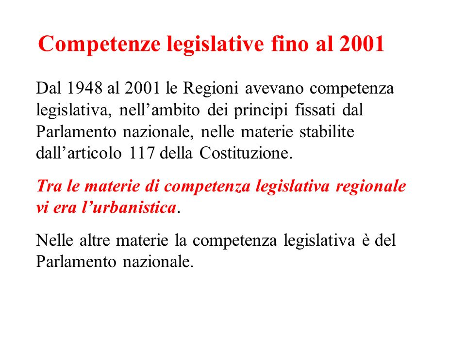 Competenze legislative fino al 2001