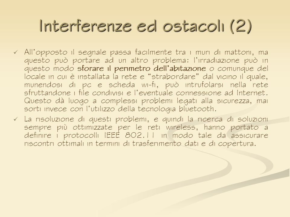 Interferenze ed ostacoli (2)